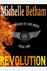 Revolution (The Lone Riders MC Series Book 1) Kindle Edition