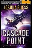Cascade Point (The Ghost Fleet Book 1) (English Edition)