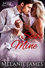 Your Sass is Mine: Sassy Ever After (Black Paw Wolves Book 5) Kindle Edition
