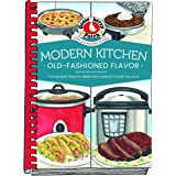 Modern Kitchen, Old-Fashioned Flavors (Everyday Cookbook Collection)