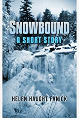 Snowbound: A Short Story Kindle Edition