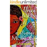 Three Men & A Strange Murder: A Thought Provoking Crime Thriller (Murdering Minds Book 2)