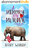 A Memory for Murder: Mystery (Madigan Amos Zoo Mysteries Book 6) (English Edition)