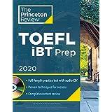 Princeton Review TOEFL iBT Prep with Audio CD, 2020 (College Test Preparation): Practice Test + Audio CD + Strategies & Revie
