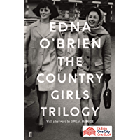 The Country Girls Trilogy: The Country Girls; The Lonely Girl; Girls in their Married Bliss (English Edition)
