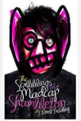 The Scribblings of a Madcap Shambleton Hardcover