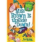 My Weirdest School #3: Miss Brown Is Upside Down! (English Edition)