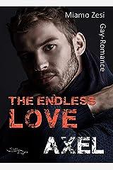 Axel: The endless love Kindle Ausgabe