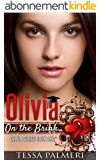 Olivia, On the Brink: Olivia Series Book One (English Edition)