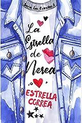 La estrella de Nerea (Bilogía Las Estrellas nº 2) Versión Kindle