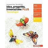 Idea, progetto, innovazione. Tecnologia PLUS-Disegno con tavole per il disegno. Per la Scuola media. Con aggiornamento online