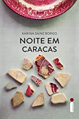 Noite Em Caracas (Portuguese Edition) Versión Kindle