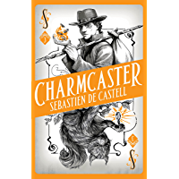Spellslinger 3: Charmcaster: Book Three in the page-turning new fantasy series (English Edition)
