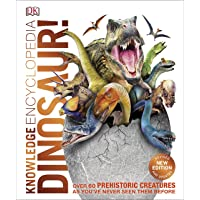 Knowledge Encyclopedia Dinosaur!: Over 60 Prehistoric Creatures as You've Never Seen Them Before (Knowledge…