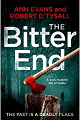 The Bitter End: a dark mystery full of twists Kindle Edition
