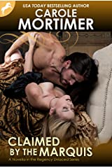 Claimed by the Marquis (Regency Unlaced 2) Kindle Edition