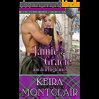 Jamie und Gracie aus den Highlands (Der Highland Clan 7) (German Edition)