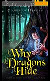 Why Dragons Hide (The Arclight Saga, Book 0) (English Edition)