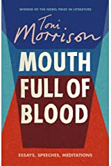Mouth Full of Blood: Essays, Speeches, Meditations Hardcover