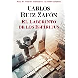 El Laberinto de los Espiritus: 4 (El cementerio de los libros olvidados)