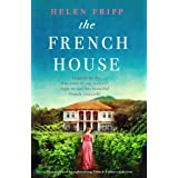 The French House: Gripping and heartbreaking French historical fiction (English Edition)