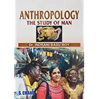 Anthropology - The Study of Man