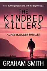 The Kindred Killers (Jake Boulder Book 2) Kindle Edition