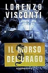 Il morso del Drago (Dragon Vol. 3) Formato Kindle