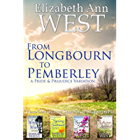 From Longbourn to Pemberley, Year One of the Seasons of Serendipity: A Pride and Prejudice Variation (English Edition)