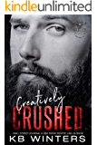 Creatively Crushed: A Motorcycle Club Romance (Reckless Bastards MC Book 6)