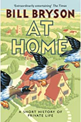 At Home: A Short History of Private Life (Bryson) Paperback