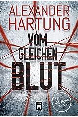 Vom gleichen Blut (Ein Nik-Pohl-Thriller 2) Kindle Ausgabe