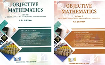 Objective Mathematics for JEE (Main & Advanced) & other Engineering Entrance Examinations (set of 2 Volume ) (2018-2019) session by R.D. Sharma