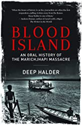 Blood Island: An Oral History of the Marichjhapi Massacre