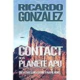 Contact de la planète Apu: Des êtres du futur parmi nous
