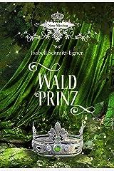Waldprinz Kindle Ausgabe