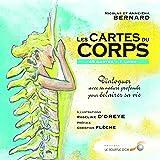 Les cartes du corps : Dialogues avec sa nature profonde pour éclairer sa vie (avec 49 cartes)