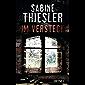 Im Versteck: Thriller (German Edition)