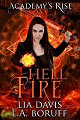 Hell Fire: A Collective World Novel (Academy's Rise Trilogy Book 1) Kindle Edition