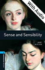 Sense and Sensibility - With Audio Level 5 Oxford Bookworms Library: 1800 Headwords