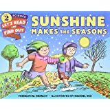Sunshine Makes the Seasons: Let's Read and Find out Science -2