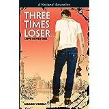 Three Times Looser