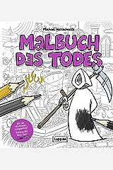 Malbuch des Todes (Tot aber lustig) Taschenbuch