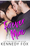 Forever Mine (Roommate Duet Series)