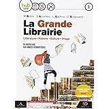 La grande librairie. Per le Scuole superiori. Con e-book. Con espansione online. Con CD-Audio [Lingua francese]: Vol. 1