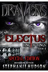Draven's Electus Special Edition (King of Kings Book 2) Kindle Edition