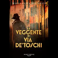 La veggente di via de' Toschi (I misteri di Bologna Vol. 2)
