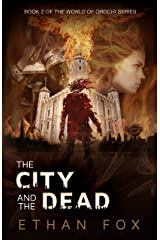 The City and the Dead (World of Orochi Book 2) Kindle Edition