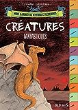Créatures fantastiques (Mon carnet de mythes et légendes)