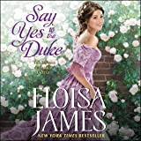 Say Yes to the Duke: Library Edition: The Wildes of Lindow Castle
